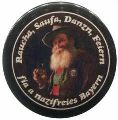 """Zum 37mm Magnet-Button """"Raucha Saufa Danzn Feiern"""" für 2,70 € gehen."""