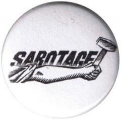 """Zum 37mm Magnet-Button """"Sabotage"""" für 2,50 € gehen."""