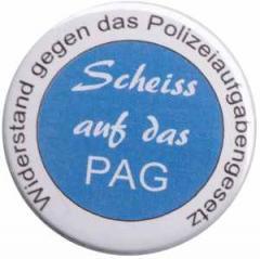 """Zum 37mm Magnet-Button """"Scheiss auf das PAG - Widerstand gegen das Polizeiaufgabengesetz"""" für 2,50 € gehen."""