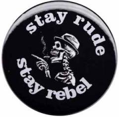 """Zum 37mm Magnet-Button """"stay rude stay rebel"""" für 2,50 € gehen."""