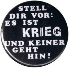 """Zum 37mm Magnet-Button """"Stell Dir vor: Es ist Krieg"""" für 2,50 € gehen."""