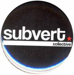 """Zum 37mm Magnet-Button """"Subvert Collective"""" für 2,70 € gehen."""