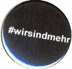 """Zum 37mm Magnet-Button """"#wirsindmehr"""" für 2,50 € gehen."""