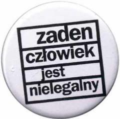 """Zum 37mm Magnet-Button """"Zaden Czlowiek jest nielegalny"""" für 2,50 € gehen."""