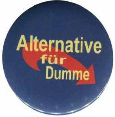 """Zum 50mm Magnet-Button """"Alternative für Dumme"""" für 2,92 € gehen."""