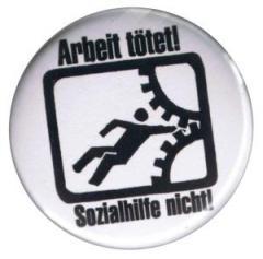 """Zum 50mm Magnet-Button """"Arbeit tötet!"""" für 2,92 € gehen."""