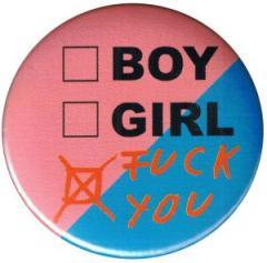 """Zum 50mm Magnet-Button """"boy girl fuck you"""" für 3,00 € gehen."""