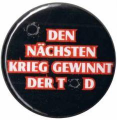 """Zum 50mm Magnet-Button """"Den nächsten Krieg gewinnt der Tod (bunt)"""" für 2,92 € gehen."""