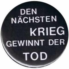"""Zum 50mm Magnet-Button """"Den nächsten Krieg gewinnt der Tod"""" für 3,00 € gehen."""