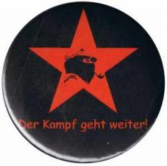 """Zum 50mm Magnet-Button """"Der Kampf geht weiter!"""" für 3,00 € gehen."""
