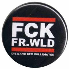 """Zum 50mm Magnet-Button """"FCK FR.WLD"""" für 3,00 € gehen."""