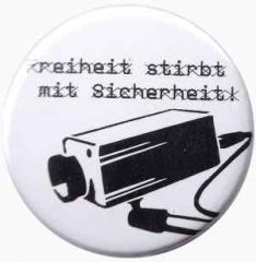 """Zum 50mm Magnet-Button """"Freiheit stirbt mit Sicherheit"""" für 3,00 € gehen."""