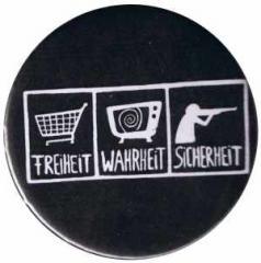 """Zum 50mm Magnet-Button """"Freiheit - Wahrheit - Sicherheit"""" für 3,00 € gehen."""