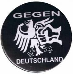 """Zum 50mm Magnet-Button """"Gegen Deutschland"""" für 3,00 € gehen."""