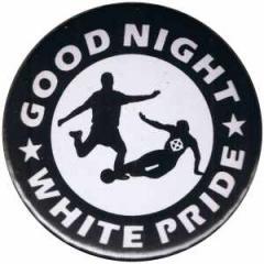 """Zum 50mm Magnet-Button """"Good night white pride - Fußball"""" für 3,00 € gehen."""