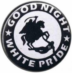 """Zum 50mm Magnet-Button """"Good night white pride - Reiter"""" für 3,00 € gehen."""