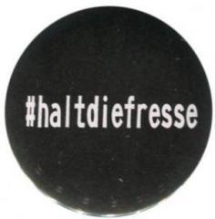 """Zum 50mm Magnet-Button """"#haltdiefresse"""" für 3,00 € gehen."""
