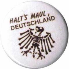 """Zum 50mm Magnet-Button """"Halt's Maul Deutschland"""" für 3,00 € gehen."""