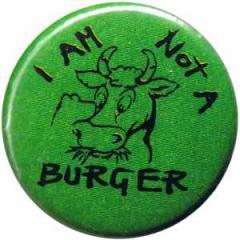 "Zum 50mm Magnet-Button ""I am not a burger"" für 3,00 € gehen."