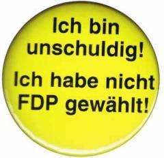 """Zum 50mm Magnet-Button """"Ich bin unschuldig! Ich habe nicht FDP gewählt!"""" für 2,92 € gehen."""