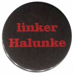 """Zum 50mm Magnet-Button """"linker Halunke"""" für 2,92 € gehen."""