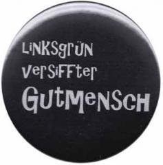 """Zum 50mm Magnet-Button """"Linksgrün versiffter Gutmensch"""" für 2,92 € gehen."""