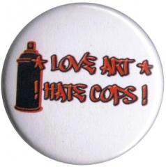 """Zum 50mm Magnet-Button """"Love Art hate Cops"""" für 3,00 € gehen."""