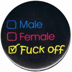 """Zum 50mm Magnet-Button """"Male Female Fuck off"""" für 3,00 € gehen."""