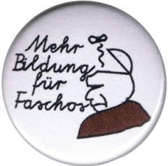 """Zum 50mm Magnet-Button """"Mehr Bildung für Faschos"""" für 3,00 € gehen."""