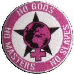 """Zum 50mm Magnet-Button """"No Gods - No Masters - No Slaves"""" für 3,00 € gehen."""
