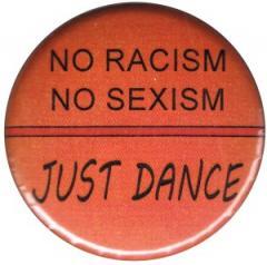 """Zum 50mm Magnet-Button """"No Racism no Sexism just Dance"""" für 3,00 € gehen."""