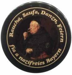 "Zum 50mm Magnet-Button ""Raucha Saufa Danzn Feiern fia a nazifreies Bayern (Mönch)"" für 3,12 € gehen."