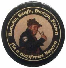 "Zum 50mm Magnet-Button ""Raucha Saufa Danzn Feiern fia a nazifreies Bayern (Pfeifenraucher)"" für 3,12 € gehen."