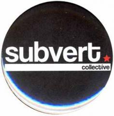 """Zum 50mm Magnet-Button """"Subvert Collective"""" für 3,20 € gehen."""