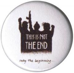 """Zum 50mm Magnet-Button """"This is not the end"""" für 3,00 € gehen."""