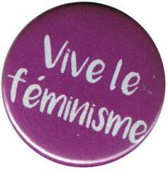 """Zum 50mm Magnet-Button """"Vive le feminisme"""" für 3,00 € gehen."""