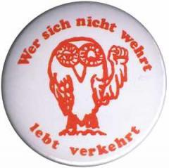 """Zum 50mm Magnet-Button """"Wer sich nicht wehrt, lebt verkehrt"""" für 3,00 € gehen."""