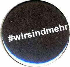 """Zum 50mm Magnet-Button """"#wirsindmehr"""" für 3,00 € gehen."""