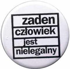 """Zum 50mm Magnet-Button """"Zaden Czlowiek jest nielegalny"""" für 3,00 € gehen."""