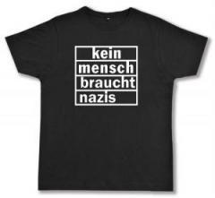 """Zum Fairtrade T-Shirt """"kein mensch braucht nazis"""" für 17,00 € gehen."""
