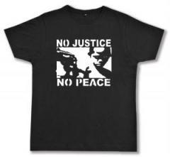 """Zum Fairtrade T-Shirt """"No Justice - No Peace"""" für 17,00 € gehen."""