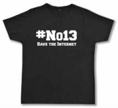 """Zum Fairtrade T-Shirt """"#no13"""" für 17,00 € gehen."""