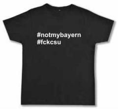"Zum Fairtrade T-Shirt ""#notmybayern #fckcsu"" für 16,57 € gehen."