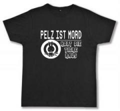 """Zum Fairtrade T-Shirt """"Pelz ist Mord"""" für 16,57 € gehen."""