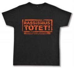 """Zum Fairtrade T-Shirt """"Rassismus tötet!"""" für 17,00 € gehen."""
