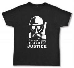 """Zum Fairtrade T-Shirt """"Too many Cops - Too little Justice"""" für 17,00 € gehen."""