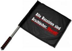 """Zum/zur  Fahne / Flagge (ca. 40x35cm) """"Alle Rassisten sind Arschlöcher. Überall."""" für 11,00 € gehen."""