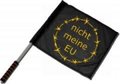 """Zum/zur  Fahne / Flagge (ca 40x35cm) """"nicht meine EU"""" für 11,00 € gehen."""