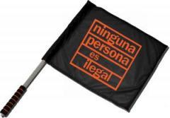 """Zum/zur  Fahne / Flagge (ca. 40x35cm) """"ninguna persona es ilegal"""" für 11,00 € gehen."""