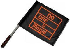"""Zum/zur  Fahne / Flagge (ca. 40x35cm) """"no one is illegal"""" für 11,00 € gehen."""